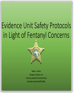Fentanyl - Evidence Unit Safety
